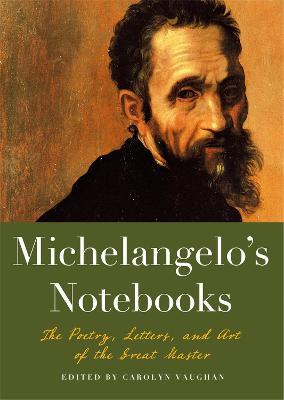Michaelangelo's Notebooks by Carolyn Vaughan
