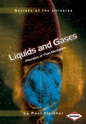 Liquids And Gases by Paul Fleisher