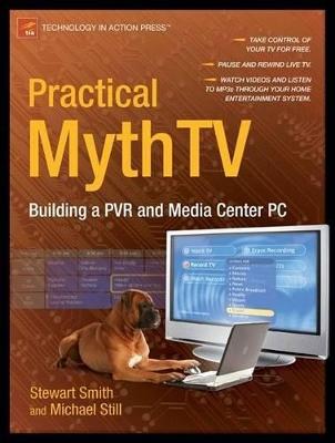 Practical MythTV by Michael Still