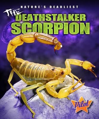The Deathstalker Scorpion by Lisa Owings