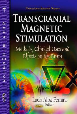 Transcranial Magnetic Stimulation by Lucia Alba-Ferrara