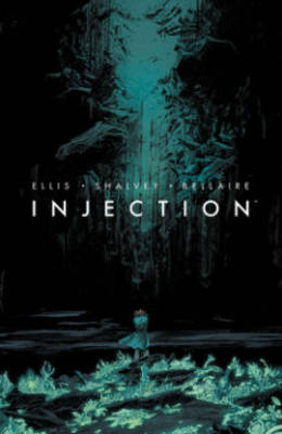 Injection Volume 1 by Warren Ellis