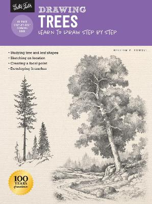 Drawing: Trees with William F. Powell: Learn to draw step by step book