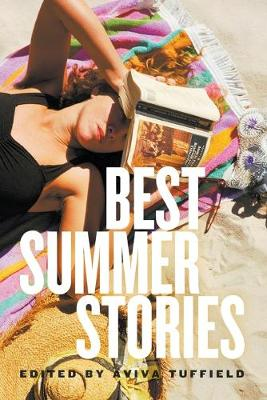 Best Summer Stories by Aviva Tuffield