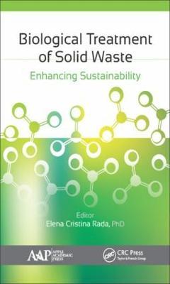 Biological Treatment of Solid Waste by Elena C. Rada