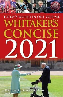 Whitaker's Concise 2021: Today's World In One Volume by Whitaker's Almanack