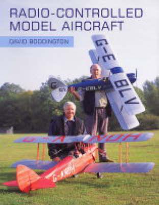 Radio-Controlled Model Aircraft by David Boddington