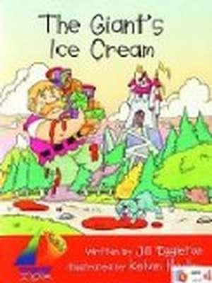 The Giant's Ice Cream ( Big Book) by Jill Eggleton