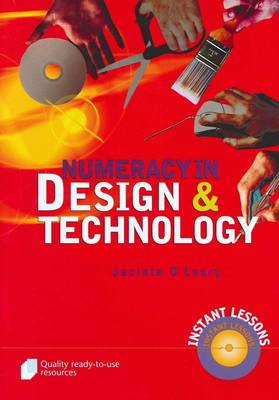 Numeracy in Design and Technology by Jacinta O'Leary