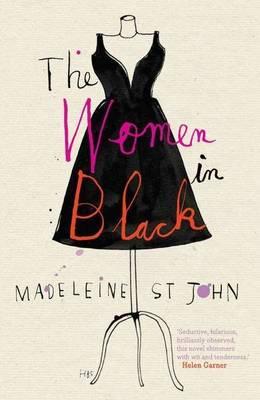 The Women in Black by Madeleine St John