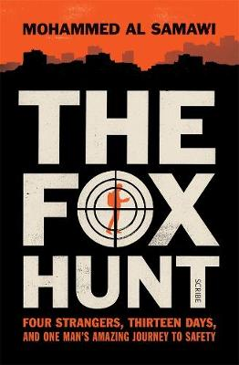 Fox Hunt: Four Strangers, Thirteen Days, and One Man's Amazing Journey to Safety book