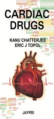 Cardiac Drugs by Kanu Chatterjee