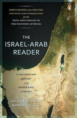 The The Israel-Arab Reader by Walter Laqueur