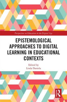Epistemological Approaches to Digital Learning in Educational Contexts book
