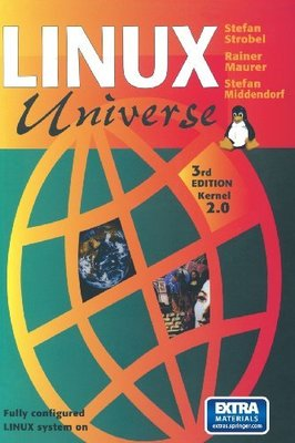 Linux Universe: Installation and Configuration by Robert Bach