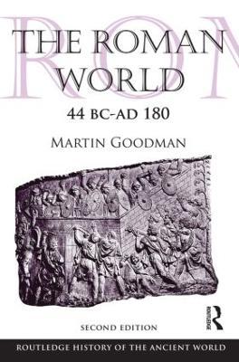 The Roman World 44 BC-AD 180 by Martin Goodman