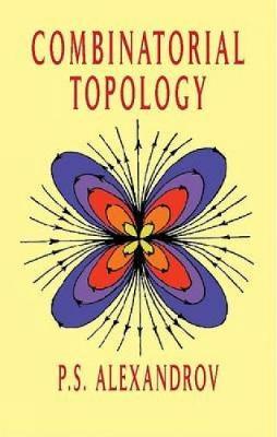Combinatorial Topology by A. S. Alexandrov