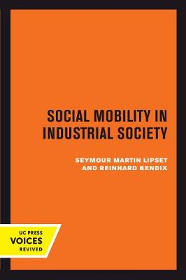 Social Mobility in Industrial Society book