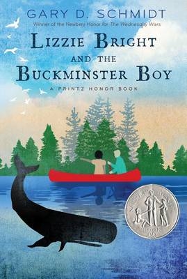 Lizzie Bright and the Buckminster Boy by Gary D Schmidt