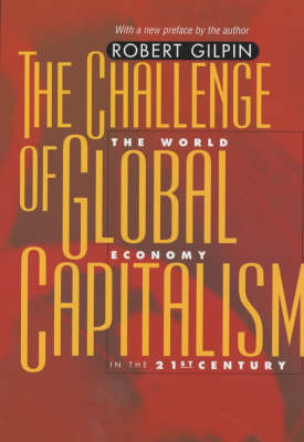 The Challenge of Global Capitalism by Robert Gilpin