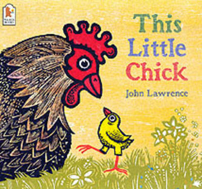This Little Chick Board by John Lawrence