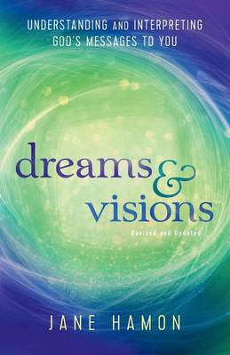 Dreams and Visions by Jane Hamon