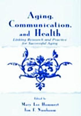 Aging, Communication and Health by Mary Lee Hummert