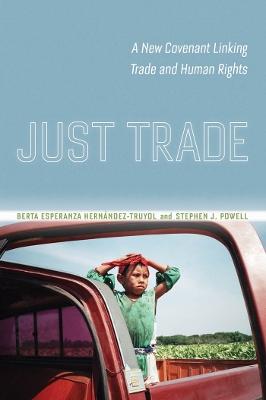 Just Trade by Berta Hernandez-Truyol