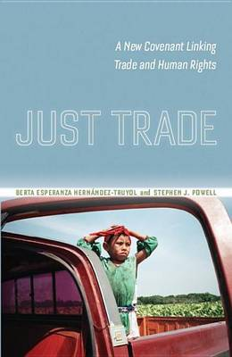 Just Trade by Berta Hernandez-Truyol