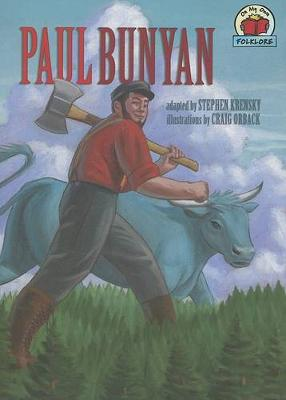 Paul Bunyan by Dr Stephen Krensky