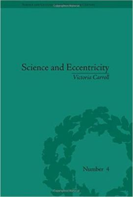 Science and Eccentricity by Victoria Carroll