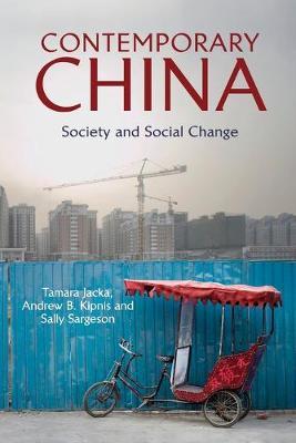 Contemporary China by Tamara Jacka