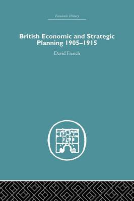 British Economic and Strategic Planning by David French