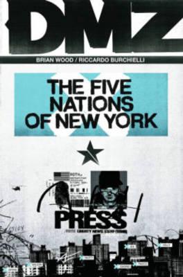 Dmz TP Vol 12 The Five Nations Of New York by Riccardo Burchielli