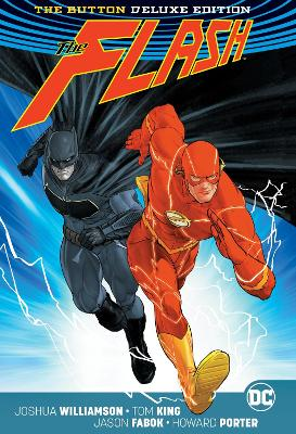 Batman/The Flash The Button Deluxe Edition (International Version) by Tom King