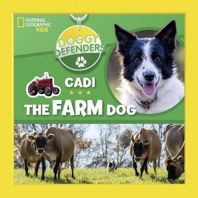 Doggy Defenders: Cadi the Farm Dog book