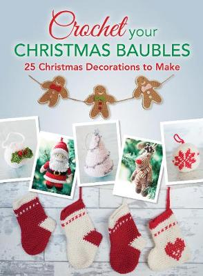 Crochet your Christmas Baubles book