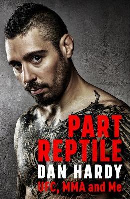 Part Reptile by Dan Hardy