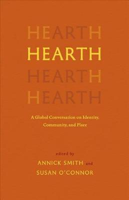 Hearth by Annick Smith