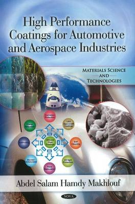 High Performance Coatings for Automotive & Aerospace Industries by Abdel Salam Hamdy Makhlouf