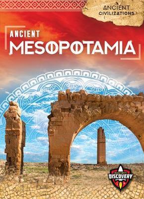 Ancient Mesopotamia by Sara Green