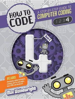 How to Code Level 4 by Max Wainewright