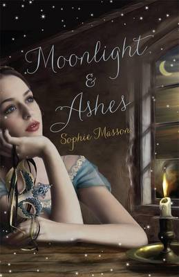 Moonlight and Ashes by Sophie Masson