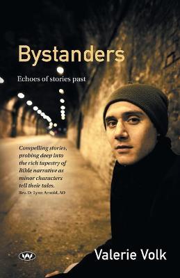 Bystanders by Valerie Volk