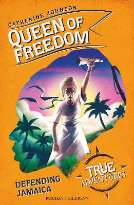 Queen of Freedom: Defending Jamaica book