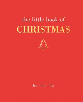 The Little Book of Christmas: Ho Ho Ho by Joanna Gray