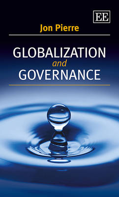 Globalization and Governance by Jon Pierre