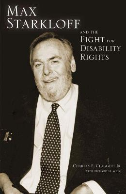 Max Starkloff and the Fight for Disability Rights book
