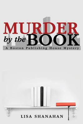 Murder by the Book by Lisa Shanahan