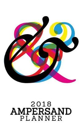 2018 Ampersand Planner by Pyramid Planners